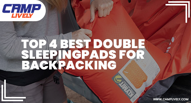 Top 4 Best Double Sleeping Pads for Backpacking