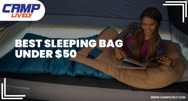 Best Sleeping Bag Under $50