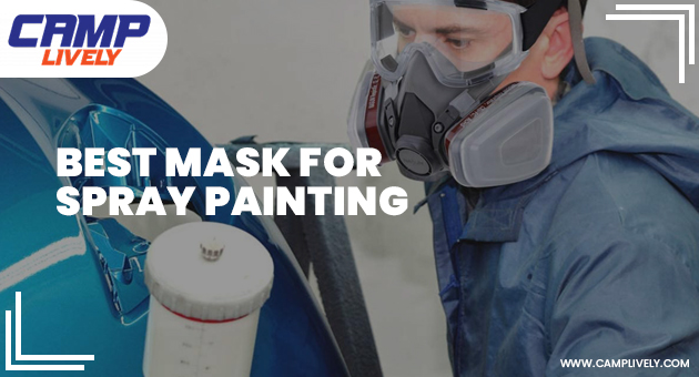 Best Mask for Spray Painting