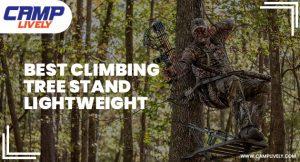 Best Climbing Tree Stand Lightweight