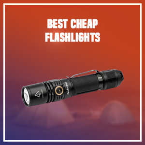 Best Cheap Flashlights
